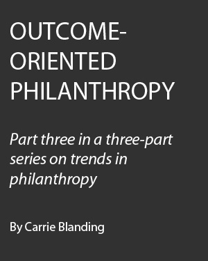 Outcome-Oriented Philanthropy